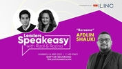 [LINC] Leaders Speakeasy with Rizal & Rozina Bersama Afdlin Shauki